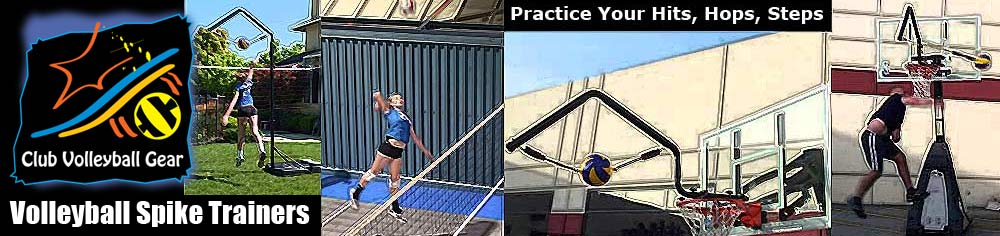 Volleyball Spike Trainer products manufactured by Club Volleyball Gear. Ideal for use in repetitive hitting drills and conditioning exercises. Practice your Volleyball Hits, Hops, and Steps.